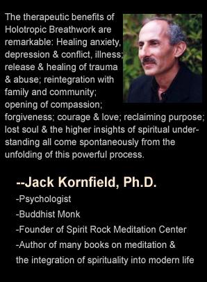 Jack Kornfield quote on Stan Grof, Holotropic Breathwork Weekend Workshop Retreat, Arizona, Nevada, Colorado, Utah